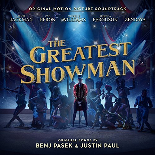 The Greatest Showman Original Motion Picture Soundtrack
