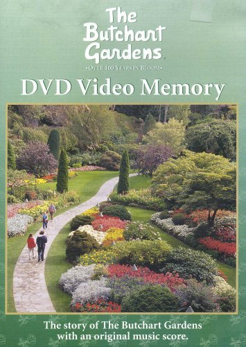 The Butchart Gardens Over 100 Years In Bloom