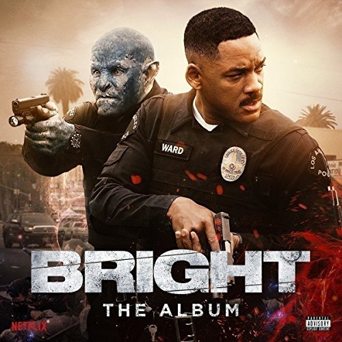 Bright The Album Bright The Album Explicit Version