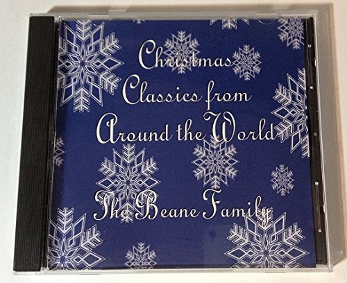 Beane Family Christmas Classics From Around The World