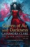Cassandra Clare Queen Of Air And Darkness The Dark Artifices Book Three