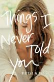 Beth Vogt Things I Never Told You