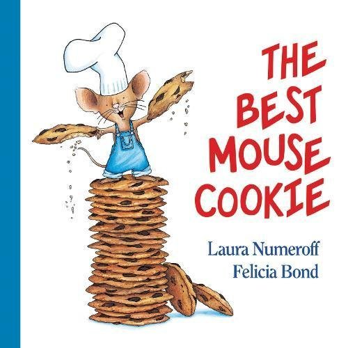 Laura Joffe Numeroff The Best Mouse Cookie