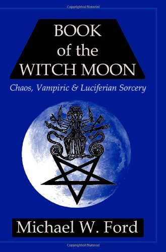 Michael W. Ford Book Of The Witch Moon Choronzon
