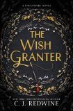 C. J. Redwine The Wish Granter Ravenspire Book Two