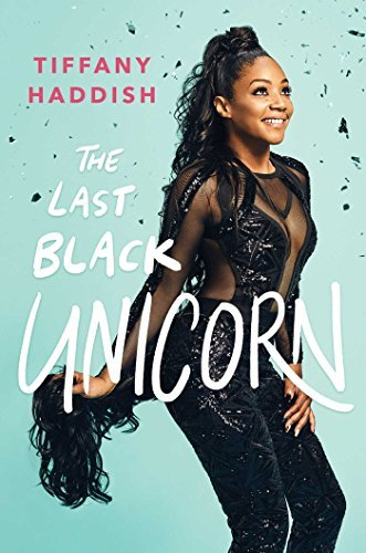 Tiffany Haddish The Last Black Unicorn