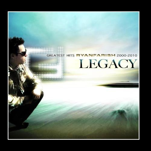 Ryan Farish Legacy Greatest Hits 2000 2010