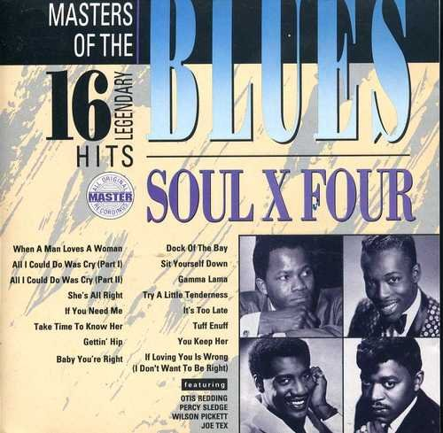 Masters Of The Blues Soul X Four