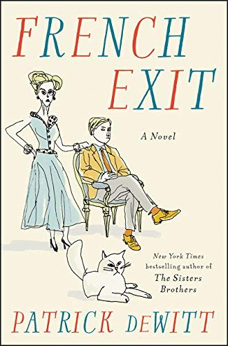 Patrick Dewitt French Exit