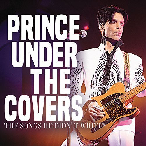 Prince Under The Covers