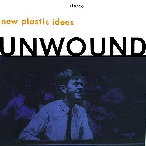 Unwound New Plastic Ideas