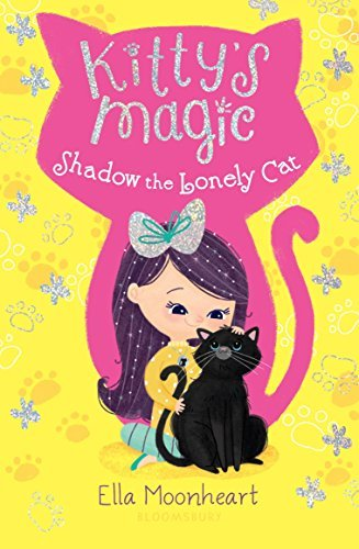 Ella Moonheart Kitty's Magic 2 Shadow The Lonely Cat