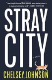 Chelsey Johnson Stray City