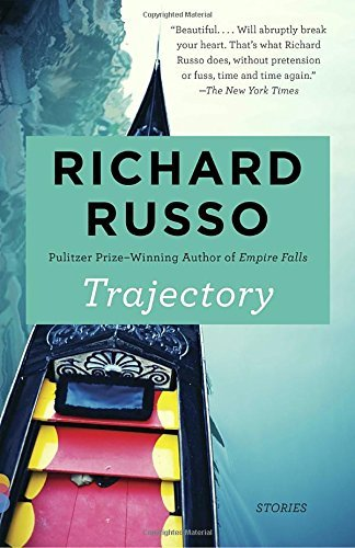 Richard Russo Trajectory Stories