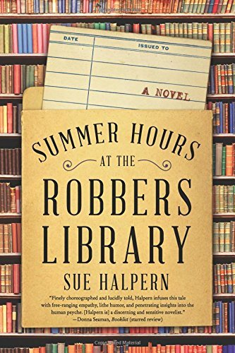 Sue Halpern Summer Hours At The Robbers Library
