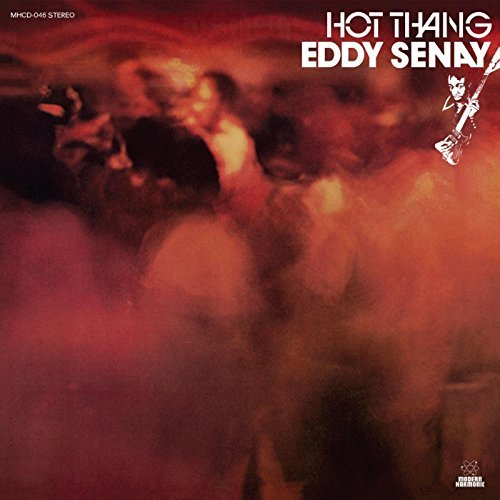 Eddy Senay Hot Thang! (gold Vinyl)