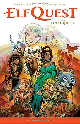 Wendy Pini Elfquest The Final Quest Volume 4