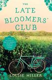 Louise Miller The Late Bloomers' Club