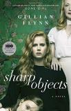 Gillian Flynn Sharp Objects Hbo Tie In Edition