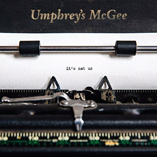 Umphrey's Mcgee It's Not Us