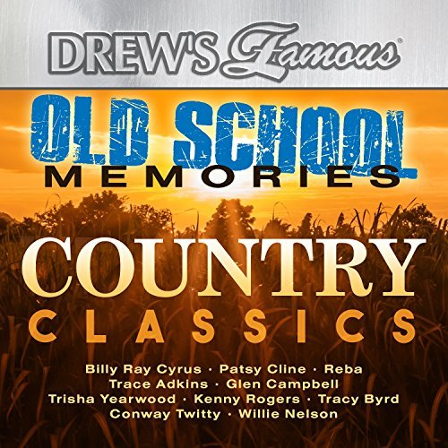 Drew's Famous Old School Memories Country Classics
