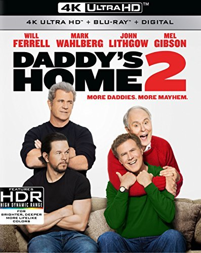Daddy's Home 2 Ferrell Wahlberg Lithgow Gibson 4k Pg13