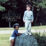 "Titus Andronicus A Productive Cough (indie Exclusive Blue & Gray Swirl Vinyl W. 7"")"