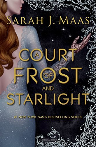 Sarah J. Maas A Court Of Frost And Starlight Court Of Thorns And Roses Book Four