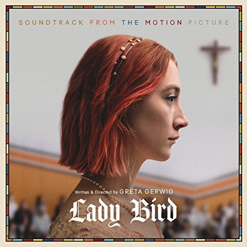 Lady Bird Soundtrack From The Motion Picture 2 Lp