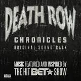 Death Row Chronicles Original Soundtrack Death Row Chronicles Original Soundtrack