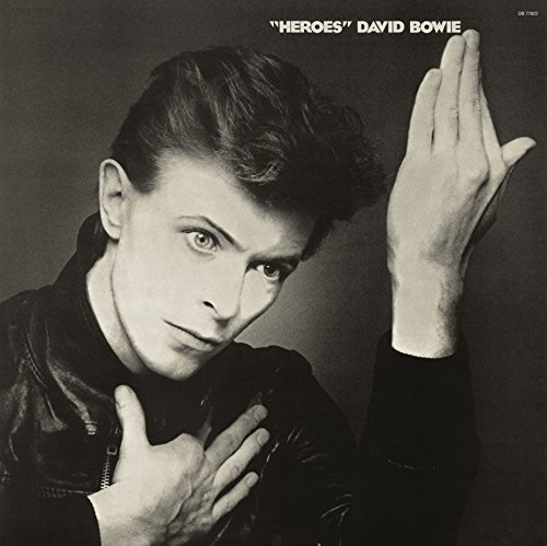 "David Bowie ""heroes"" 2017 Remastered Version"
