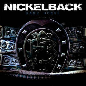 Nickelback Dark Horse (exclusive Version)