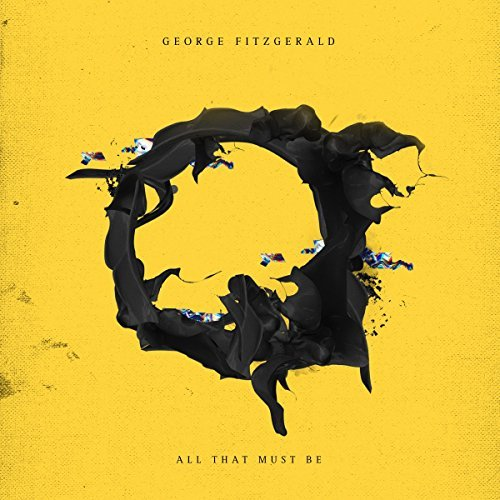 George Fitzgerald All That Must Be