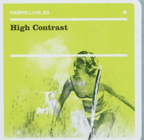 High Contrast Fabriclive 25
