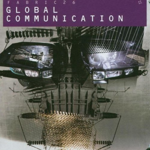 Global Communication Fabriclive 26