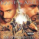Kane & Abel Most Wanted Explicit Version