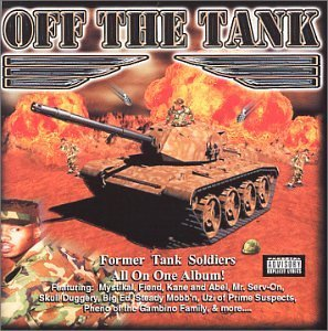 Off The Tank Former Tank So Off The Tank Former Tank Soldi Mistikal Fiend Kane & Abel Big Ed Skull Duggrey
