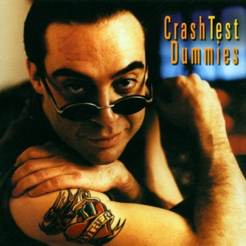 Crash Test Dummies I Don't Care That You Don't Mi
