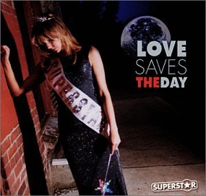 Love Saves The Day Superstar