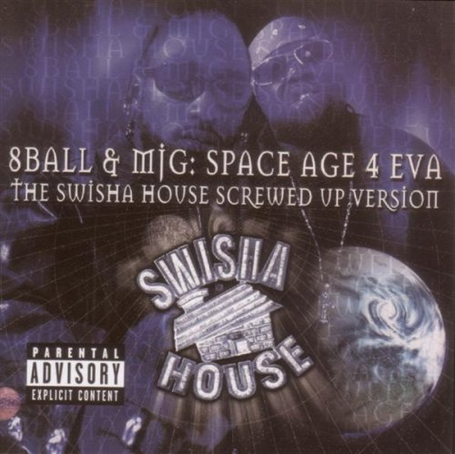 8ball & Mjg Space Age 4 Eva Explicit Version Screwed Version