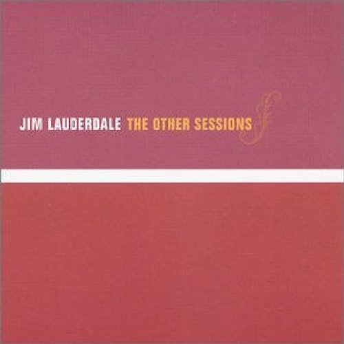 Jim Lauderdale Other Sessions