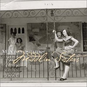 Minton Sparks Middlin' Sisters
