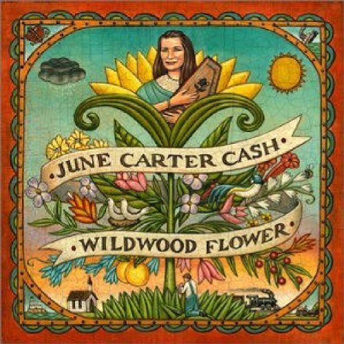 June Carter Cash Wildwood Flower