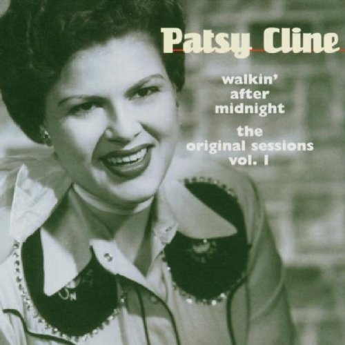 Patsy Cline Walkin' After Midnight Origina