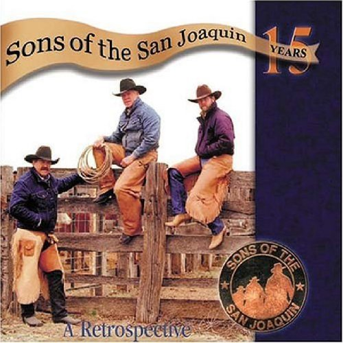 Sons Of The San Joaquin Fifteen Years A Retrospective