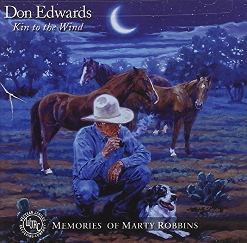 Don Edwards Kin To The Wind