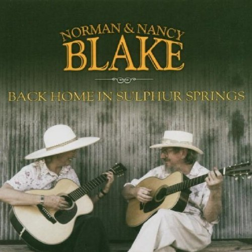 Norman & Nancy Blake Back Home To Sulphur Springs