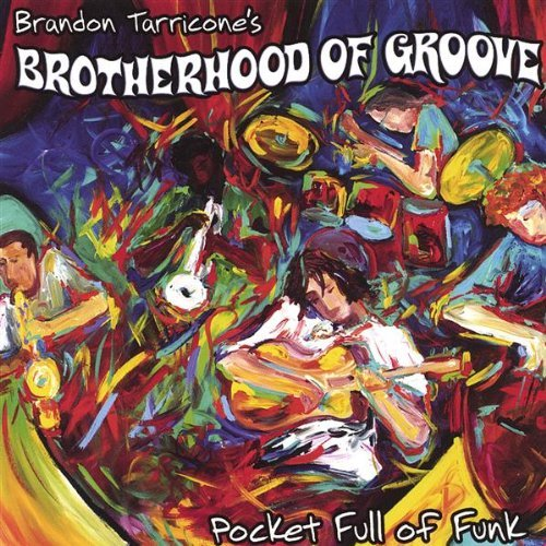 Brotherhood Of Groove Pocket Full Of Funk