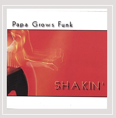 Papa Grows Funk Shakin'