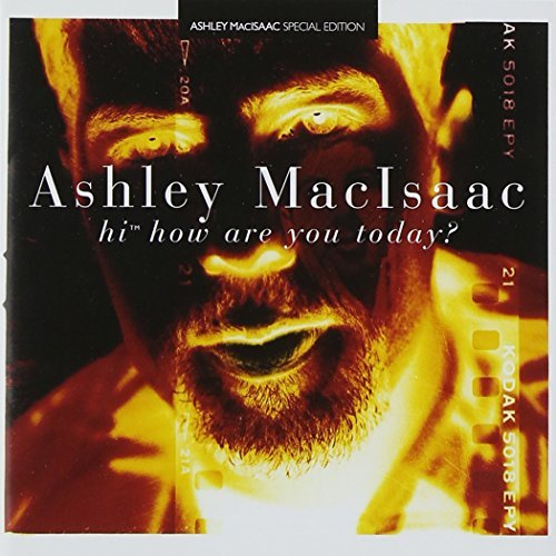 Ashley Macisaac Hi How Are You Today?